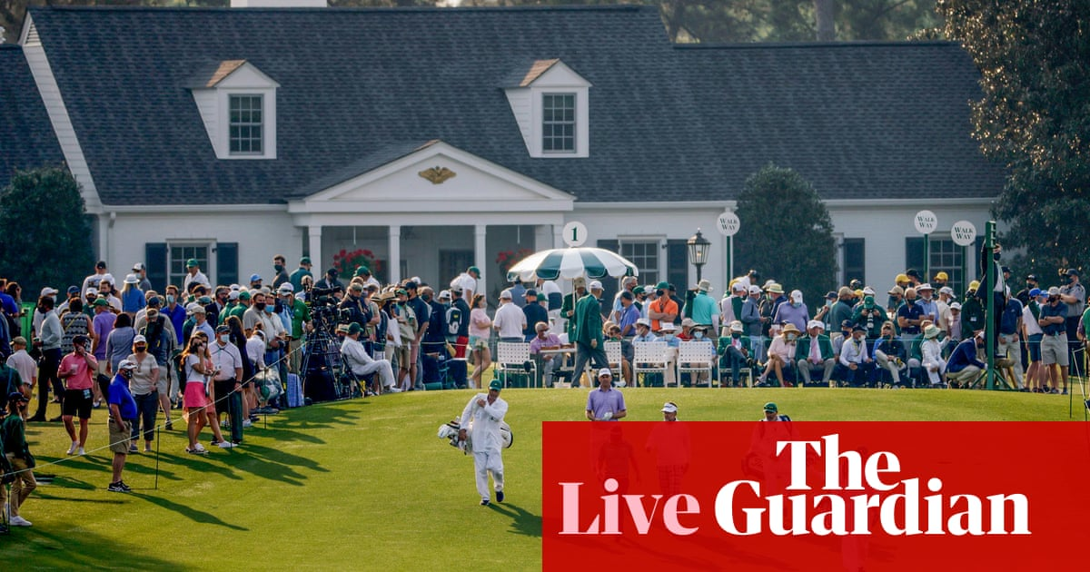 The Masters 2021: first round – live!